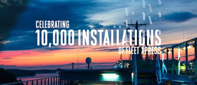 Inmarsat passes 10,000 vessel Fleet Xpress installation milestone